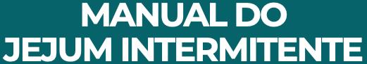 Manual do Jejum Intermitente